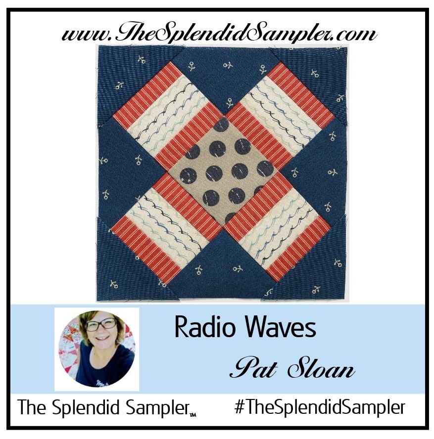 The Splendid Sampler™ – sew along – Radio Waves – The